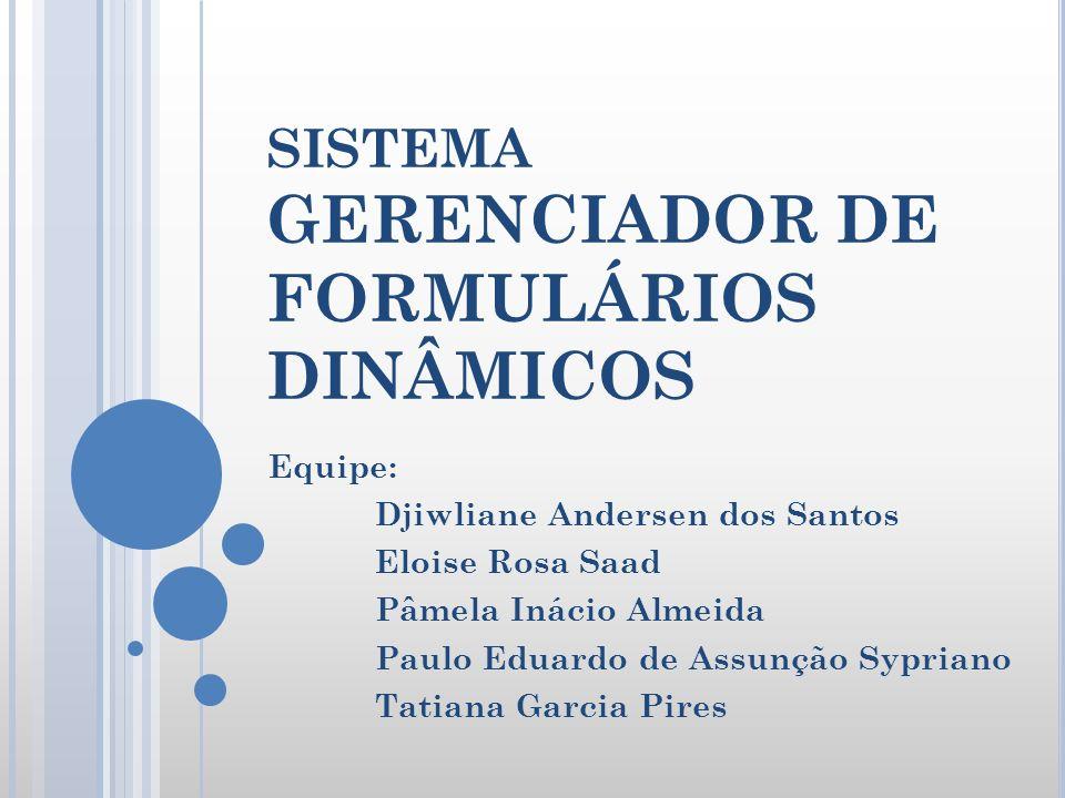 SISTEMA GERENCIADOR DE FORMULÁRIOS DINÂMICOS