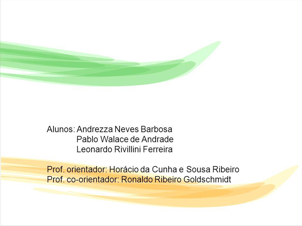 Alunos: Andrezza Neves Barbosa