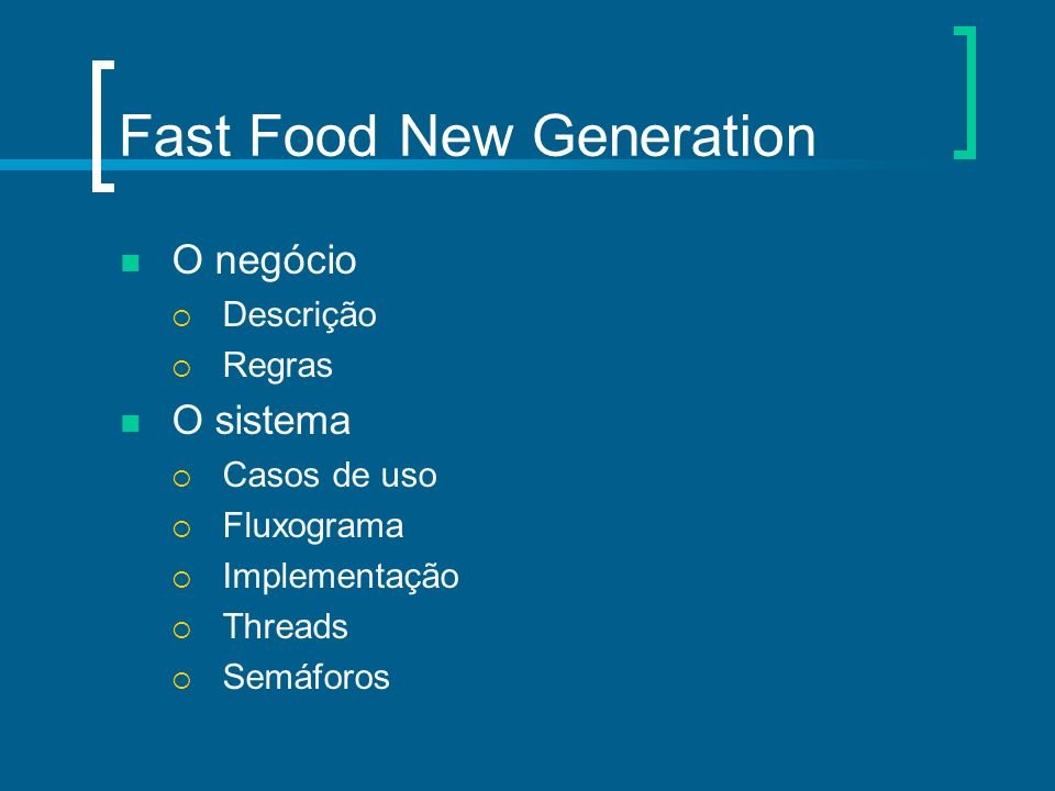 Fast Food New Generation