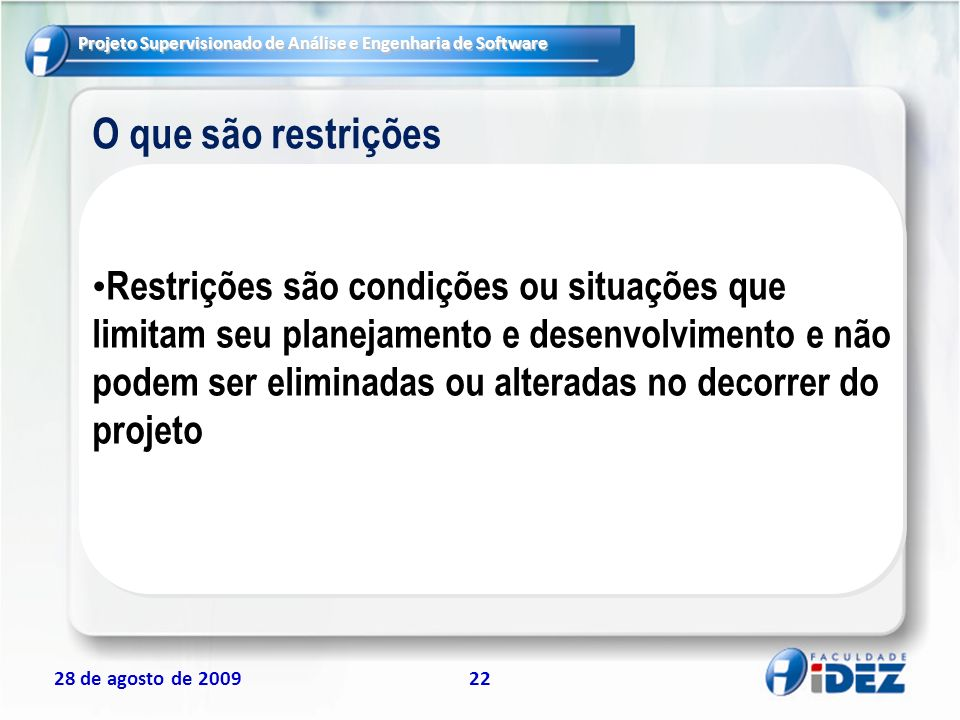 O que são restrições