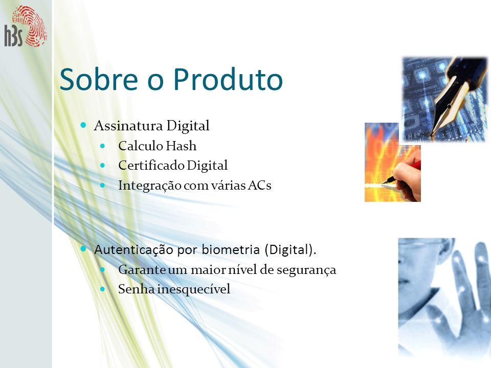 Sobre o Produto Assinatura Digital