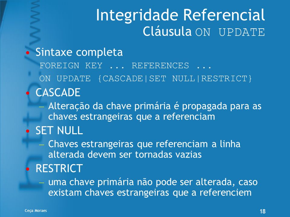 Integridade Referencial Cláusula ON UPDATE