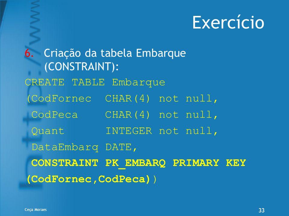 Exercício Criação da tabela Embarque (CONSTRAINT):