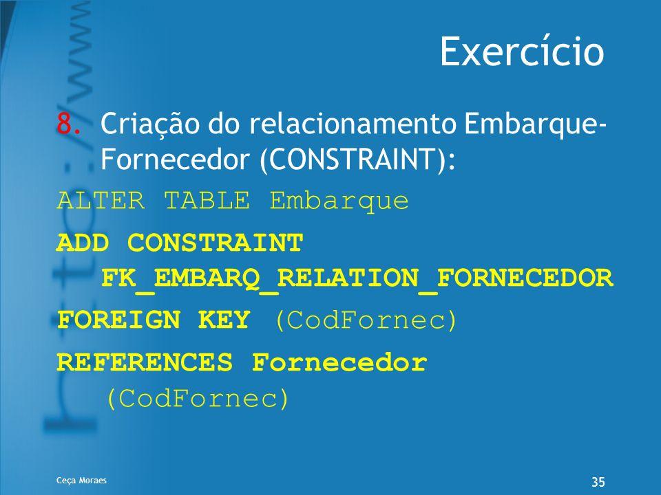 Exercício Criação do relacionamento Embarque-Fornecedor (CONSTRAINT):