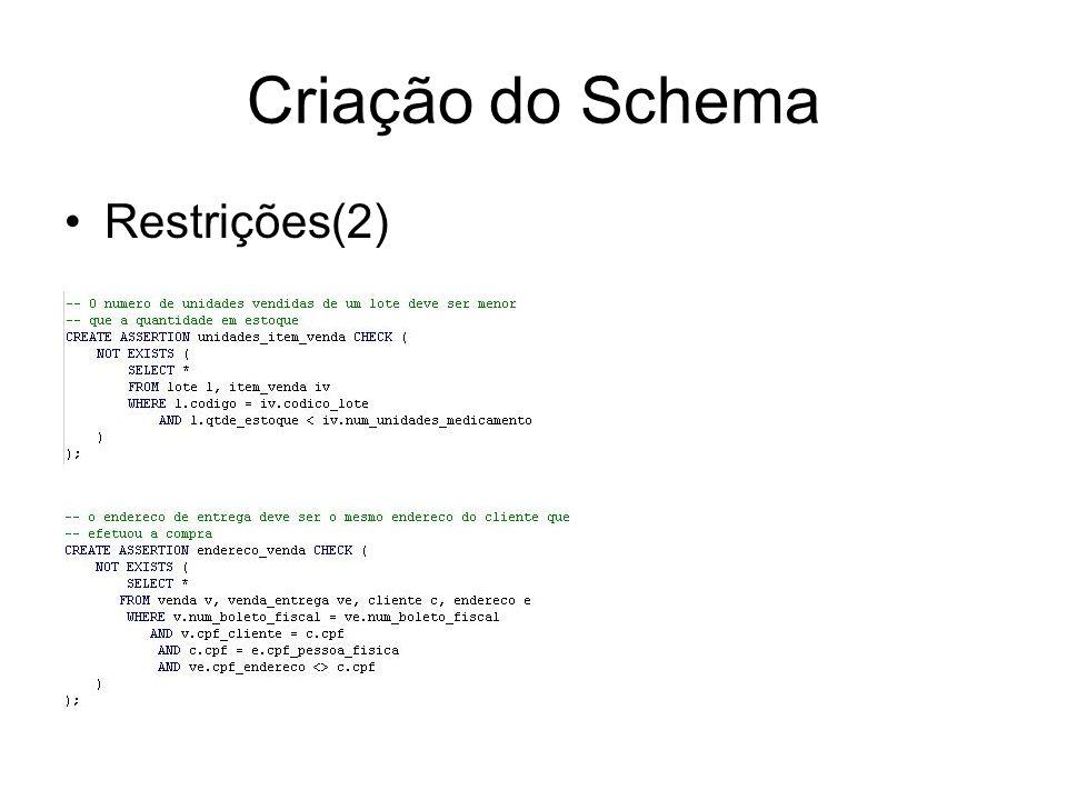 Criação do Schema Restrições(2)