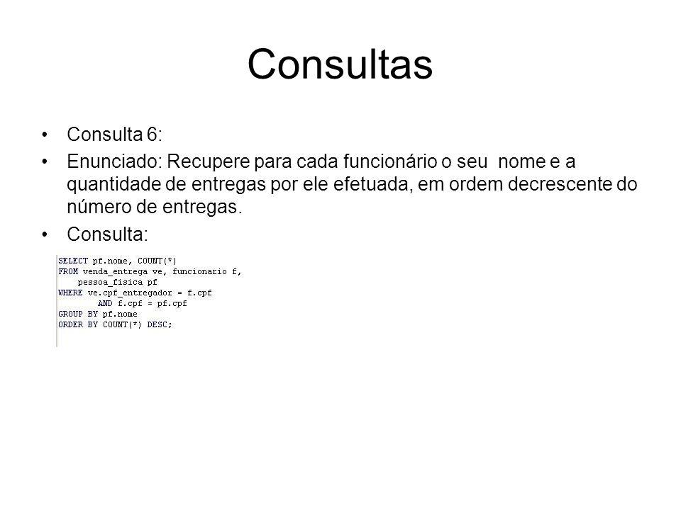 Consultas Consulta 6: