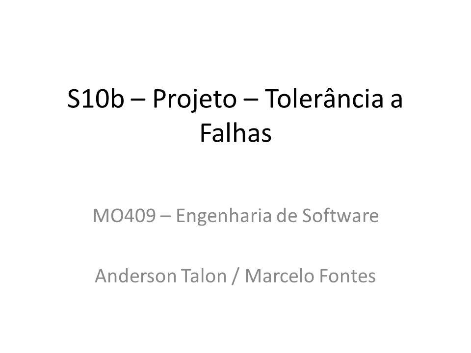 S10b – Projeto – Tolerância a Falhas