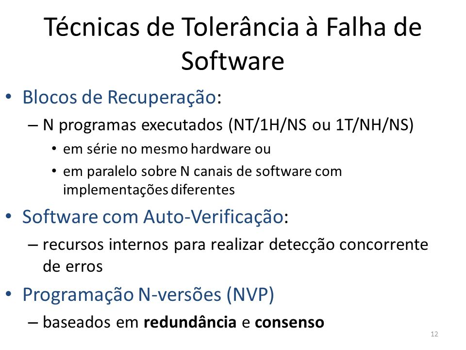 Técnicas de Tolerância à Falha de Software