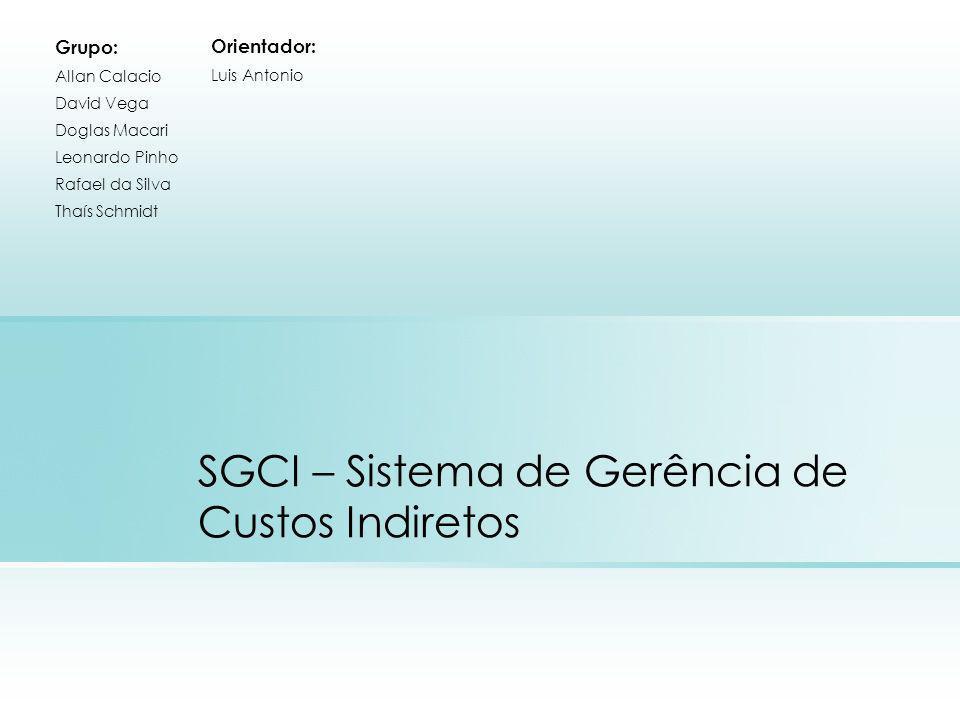 SGCI – Sistema de Gerência de Custos Indiretos