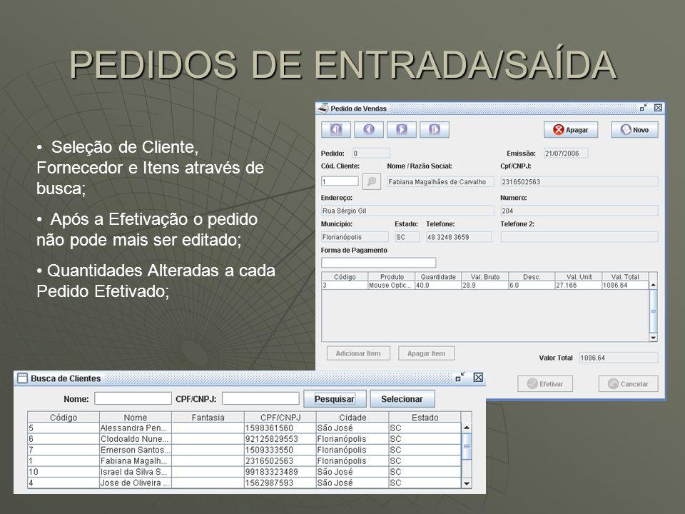 PEDIDOS DE ENTRADA/SAÍDA