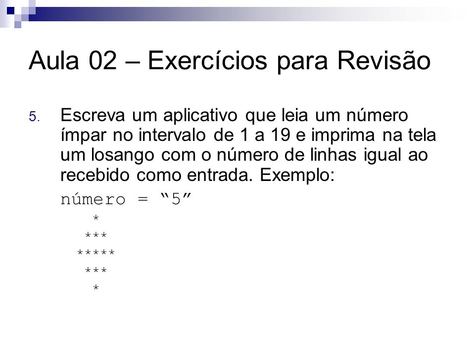 Aula 02 – Exercícios para Revisão