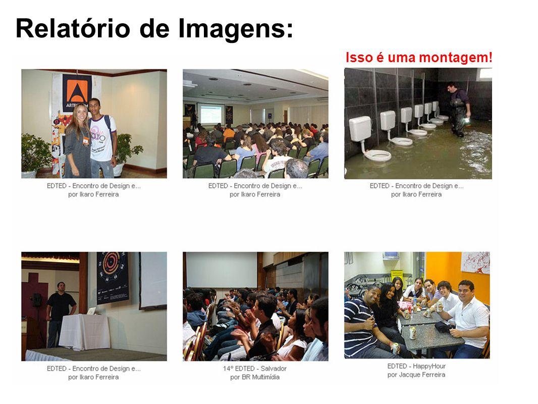 Relatório de Imagens: Isso é uma montagem!
