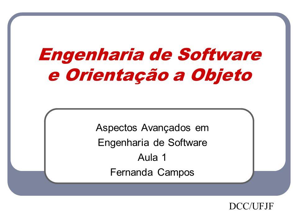 Engenharia de Software e Orientação a Objeto