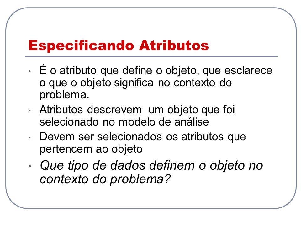 Especificando Atributos
