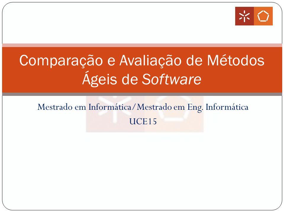 Comparação e Avaliação de Métodos Ágeis de Software