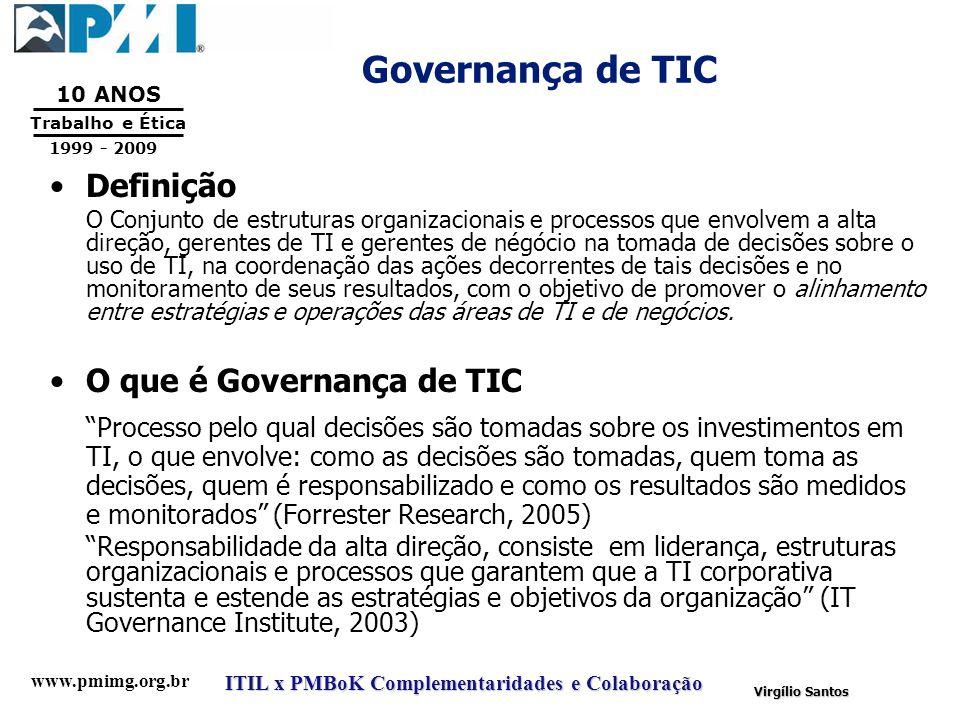 Governança de TIC Definição O que é Governança de TIC