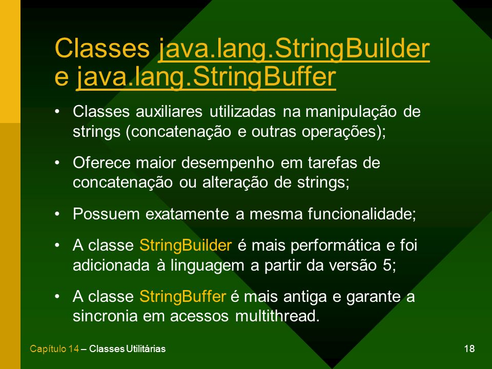 Classes java.lang.StringBuilder e java.lang.StringBuffer