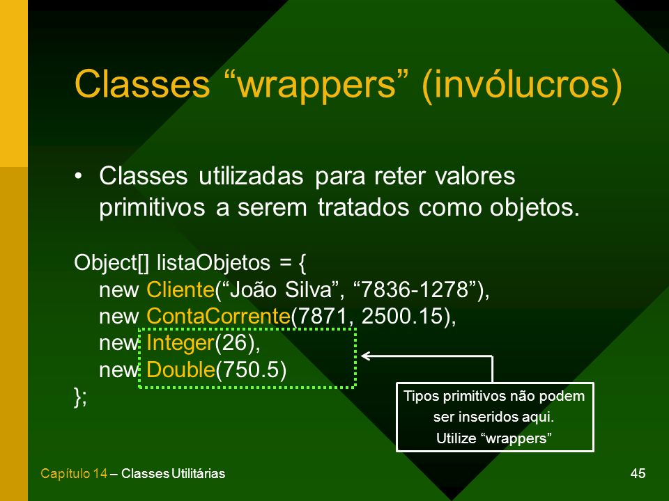 Classes wrappers (invólucros)