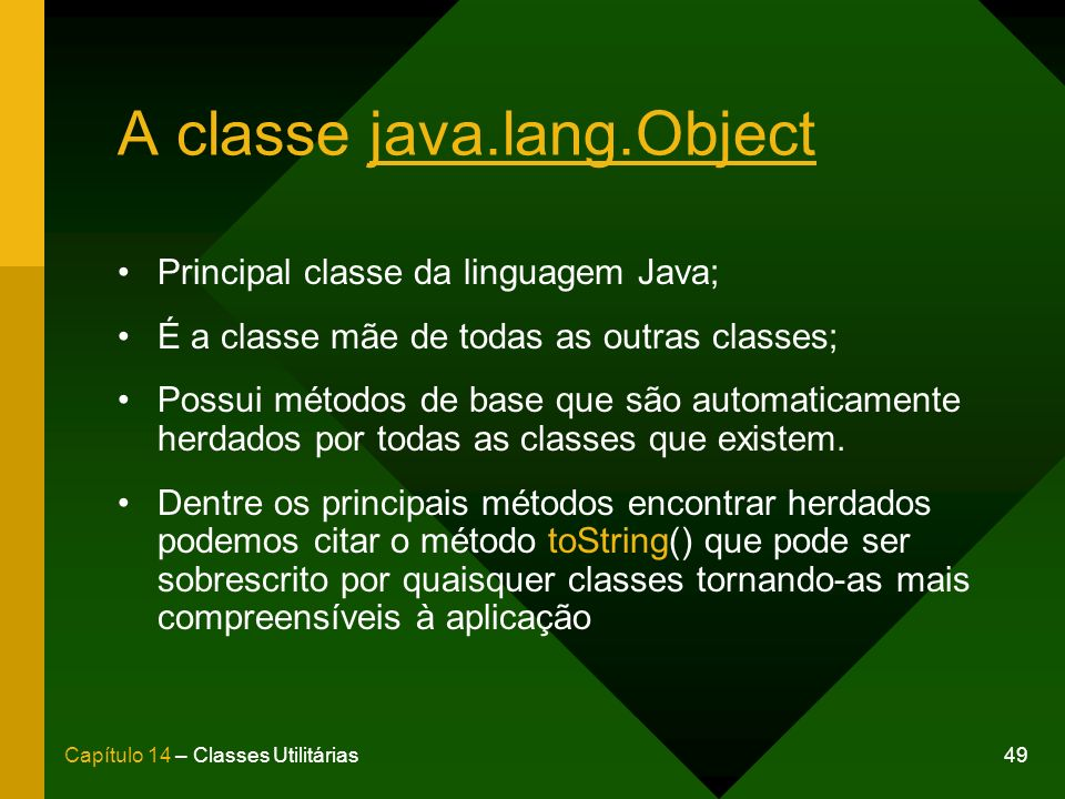 A classe java.lang.Object