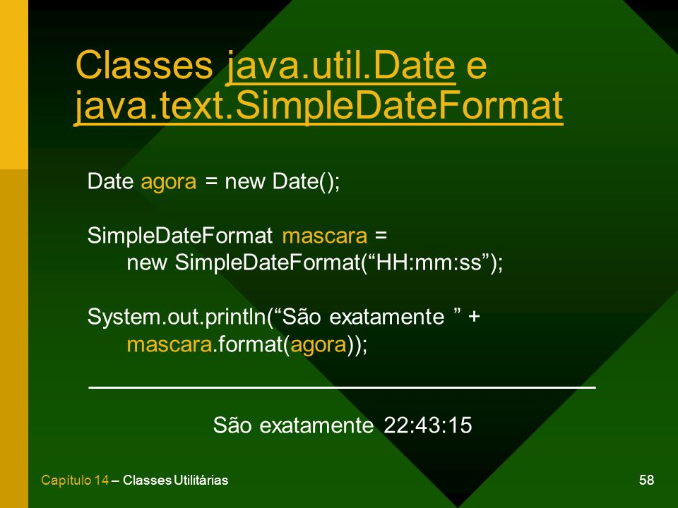 Classes java.util.Date e java.text.SimpleDateFormat