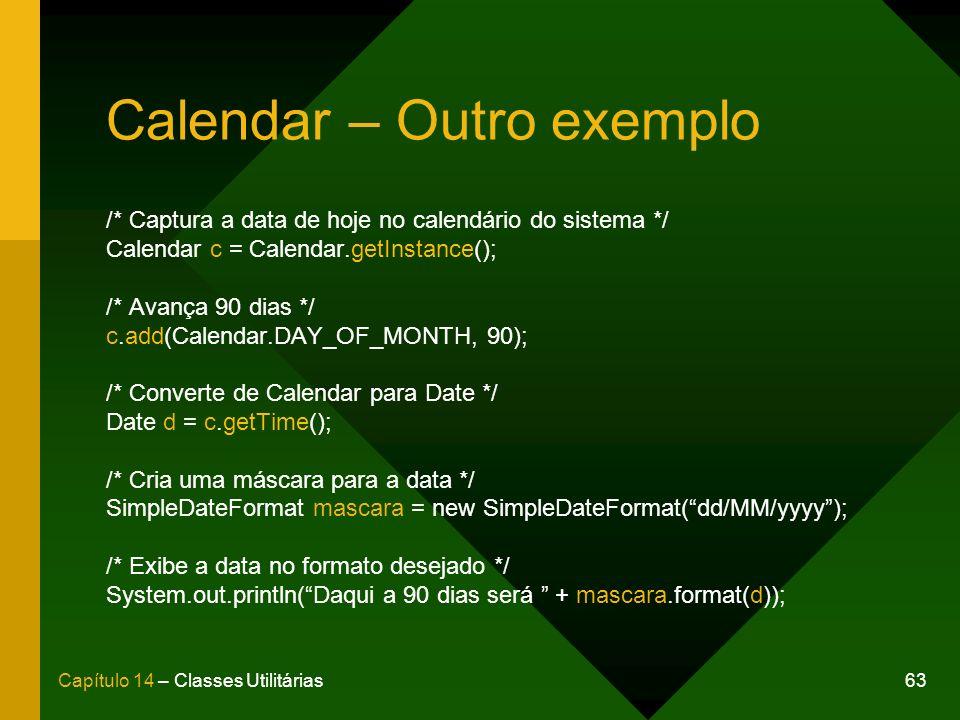 Calendar – Outro exemplo
