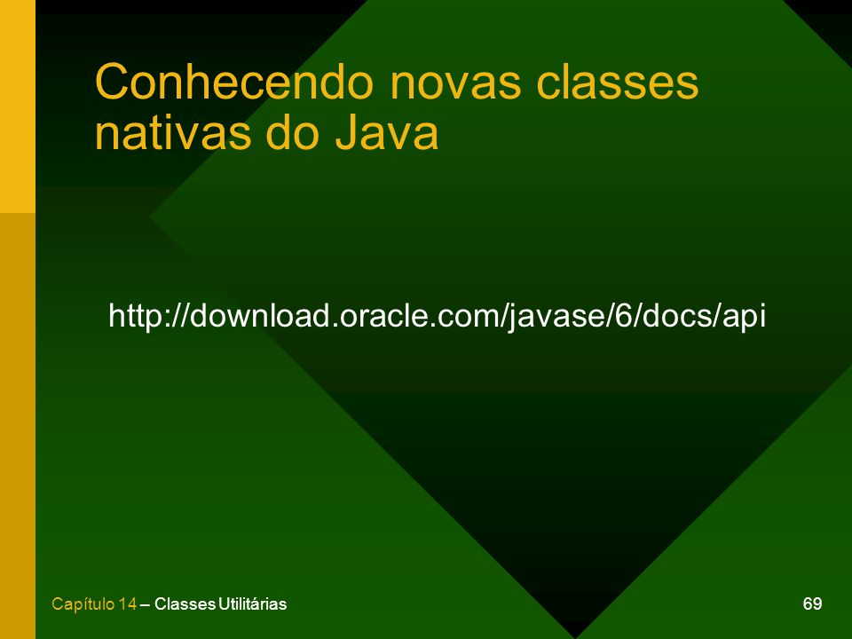 Conhecendo novas classes nativas do Java