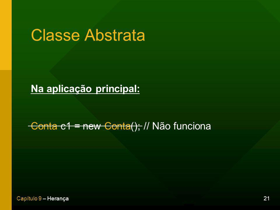 Classe Abstrata Na aplicação principal: