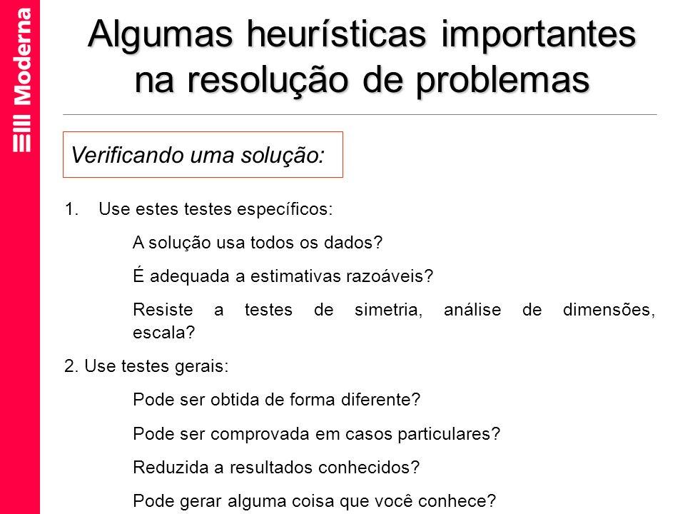 Algumas heurísticas importantes na resolução de problemas