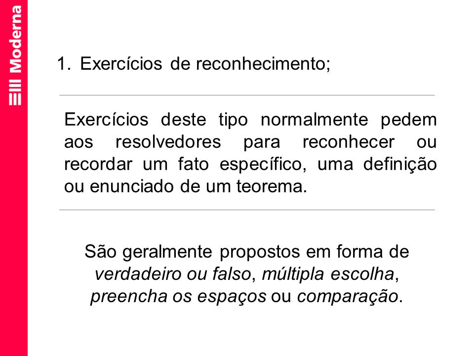 Exercícios de reconhecimento;