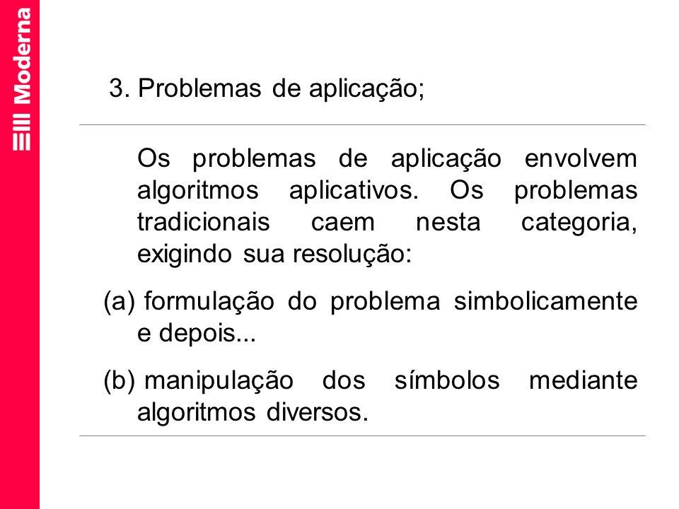 3. Problemas de aplicação;