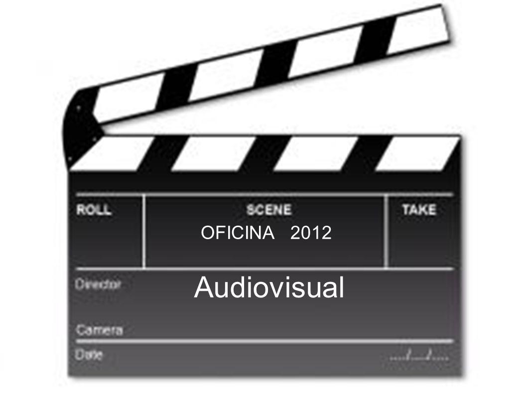 OFICINA 2012 Audiovisual