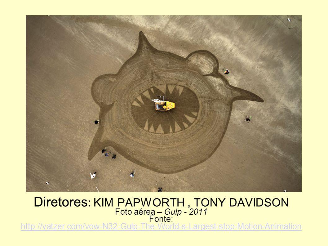Diretores: KIM PAPWORTH , TONY DAVIDSON