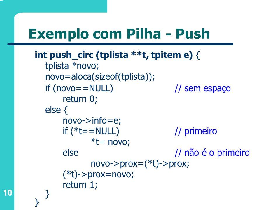 Exemplo com Pilha - Push