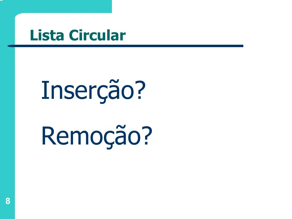 Lista Circular Inserção Remoção