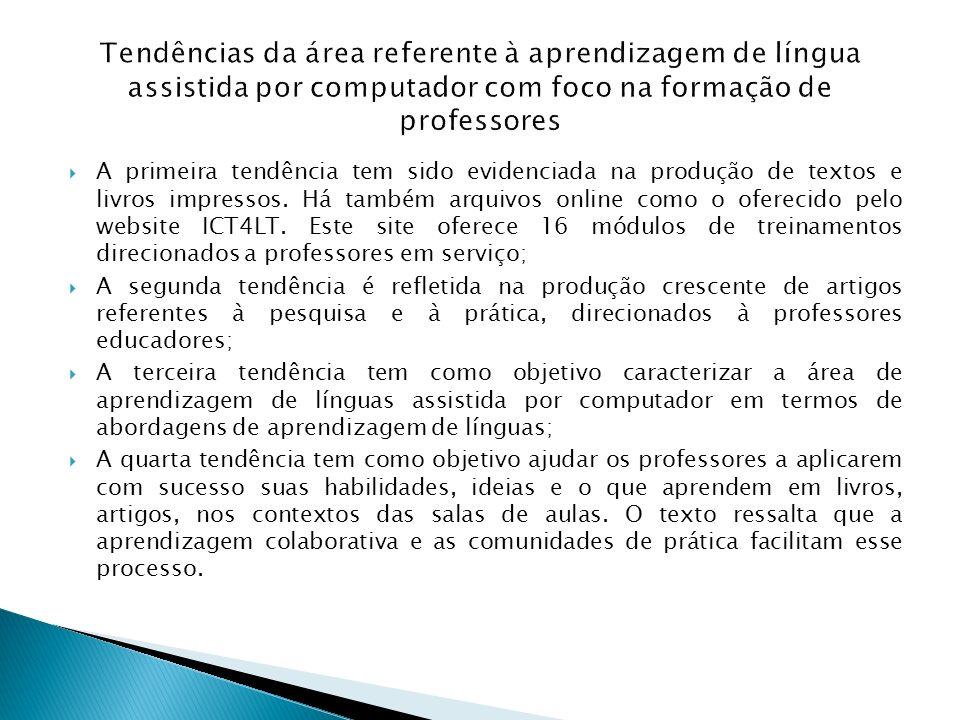 Tendências da área referente à aprendizagem de língua assistida por computador com foco na formação de professores