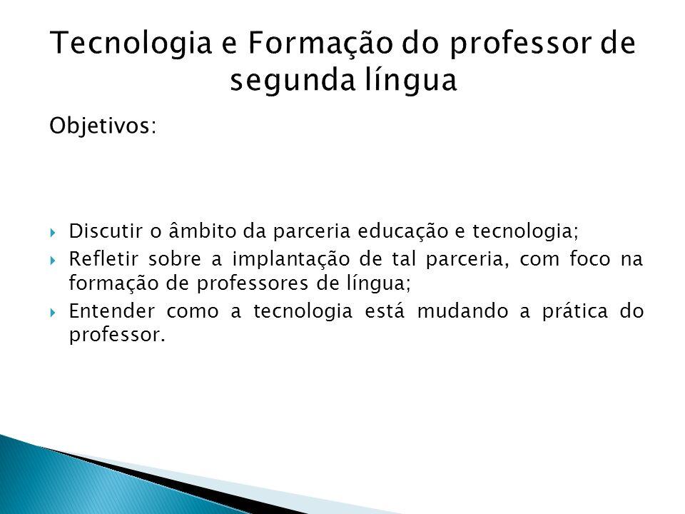 Tecnologia e Formação do professor de segunda língua