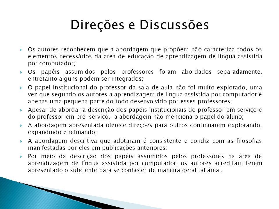 Direções e Discussões