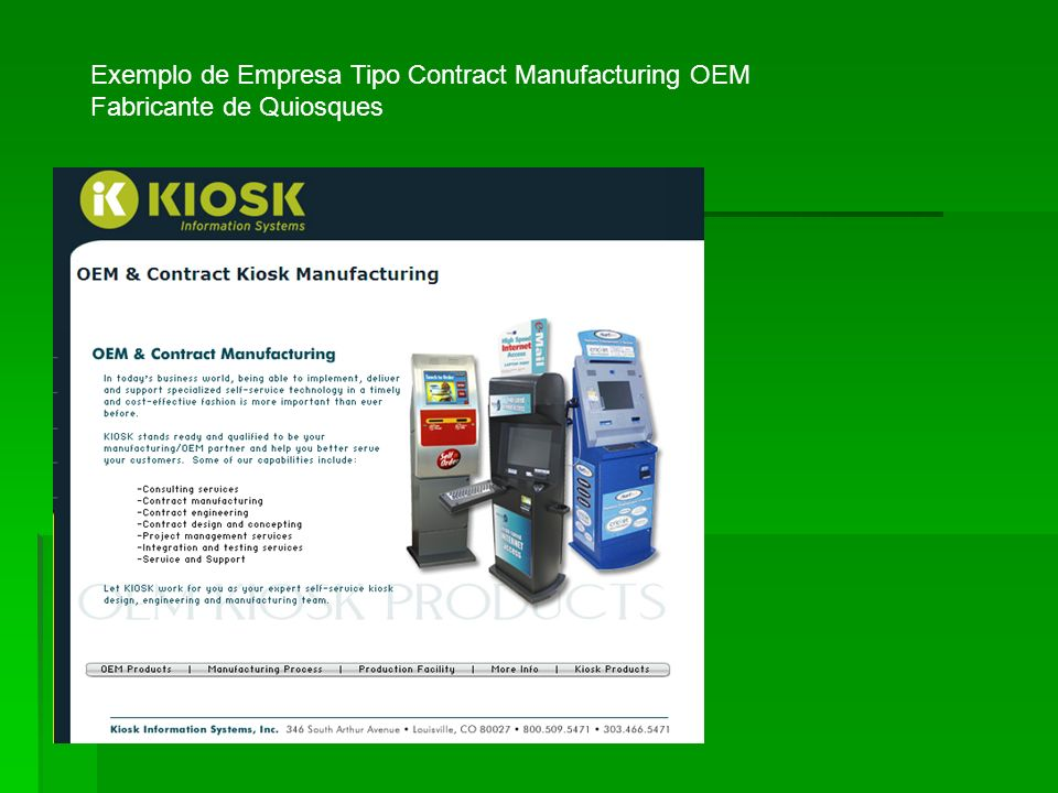 Exemplo de Empresa Tipo Contract Manufacturing OEM