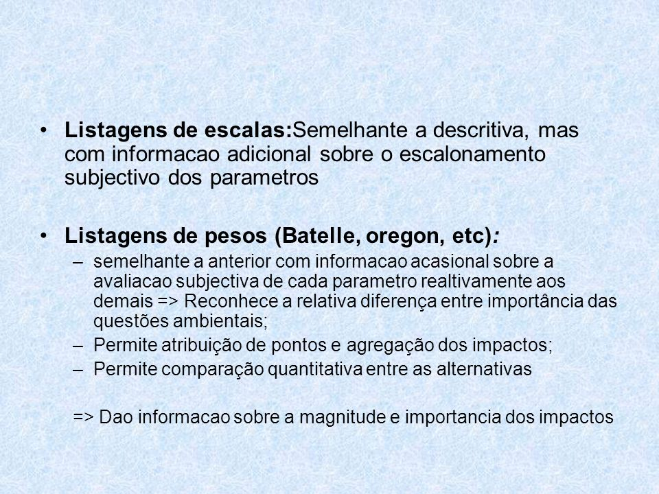 Listagens de pesos (Batelle, oregon, etc):