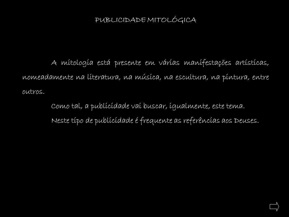 PUBLICIDADE MITOLÓGICA