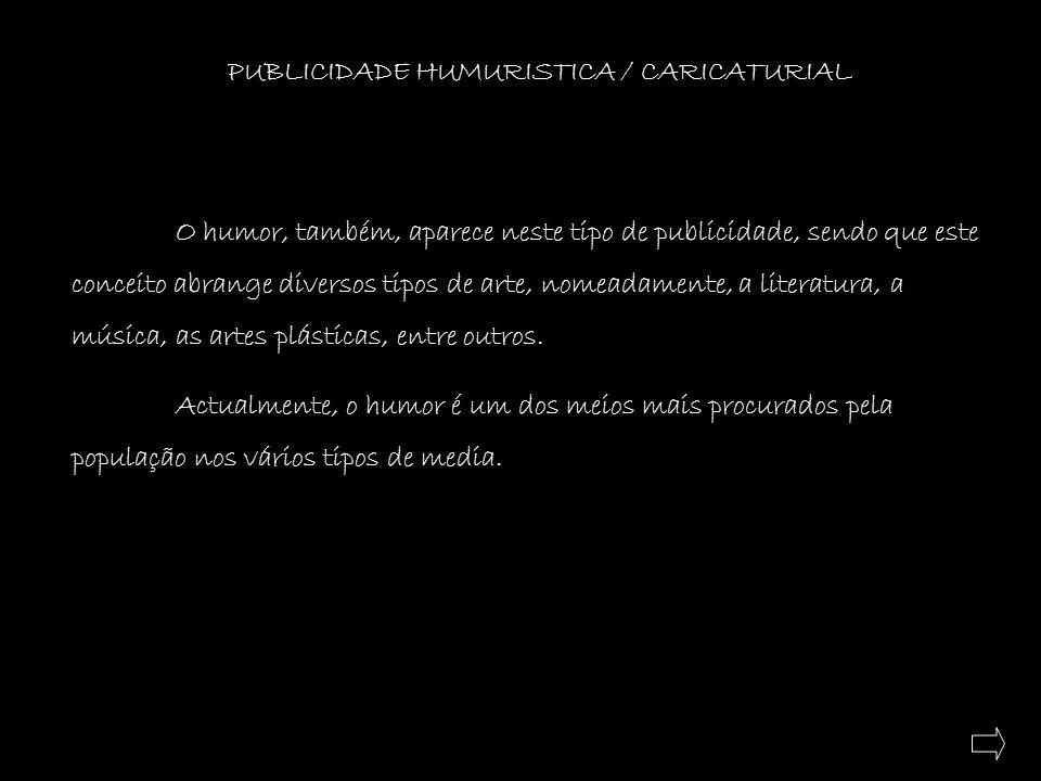 PUBLICIDADE HUMURISTICA / CARICATURIAL