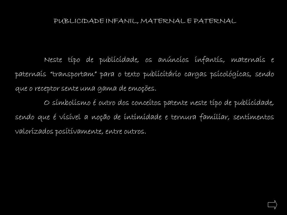 PUBLICIDADE INFANIL, MATERNAL E PATERNAL
