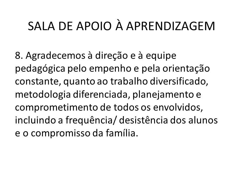 SALA DE APOIO À APRENDIZAGEM