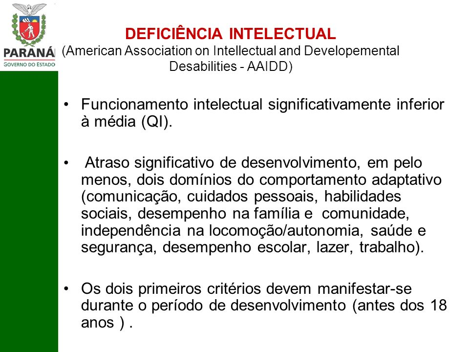 DEFICIÊNCIA INTELECTUAL (American Association on Intellectual and Developemental Desabilities - AAIDD)