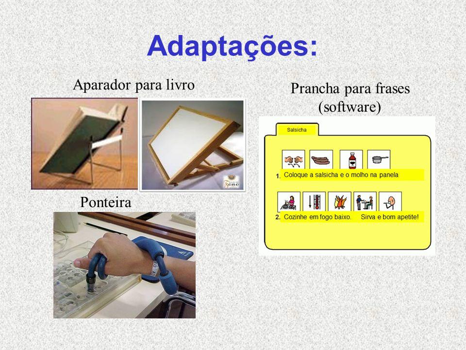 Adaptações: Aparador para livro Prancha para frases (software)