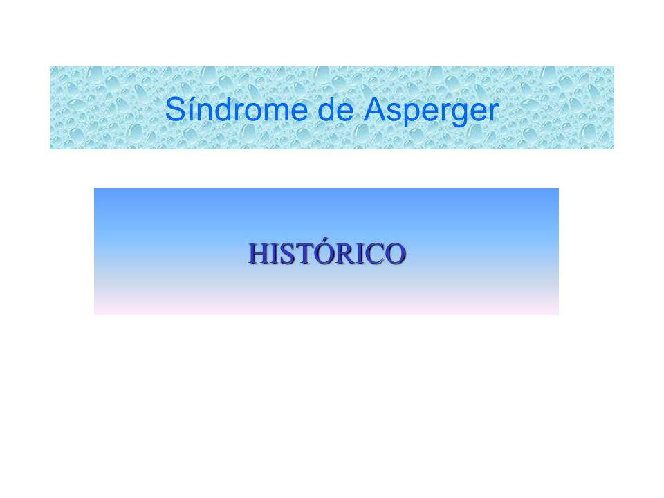Síndrome de Asperger HISTÓRICO