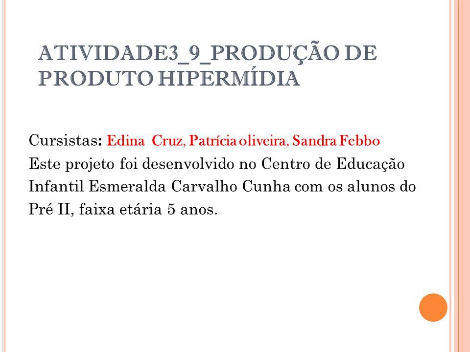 ATIVIDADE3_9_PRODUÇÃO DE PRODUTO HIPERMÍDIA
