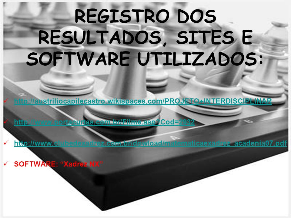 REGISTRO DOS RESULTADOS, SITES E SOFTWARE UTILIZADOS: