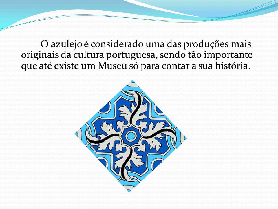 O azulejo é considerado uma das produções mais originais da cultura portuguesa, sendo tão importante que até existe um Museu só para contar a sua história.