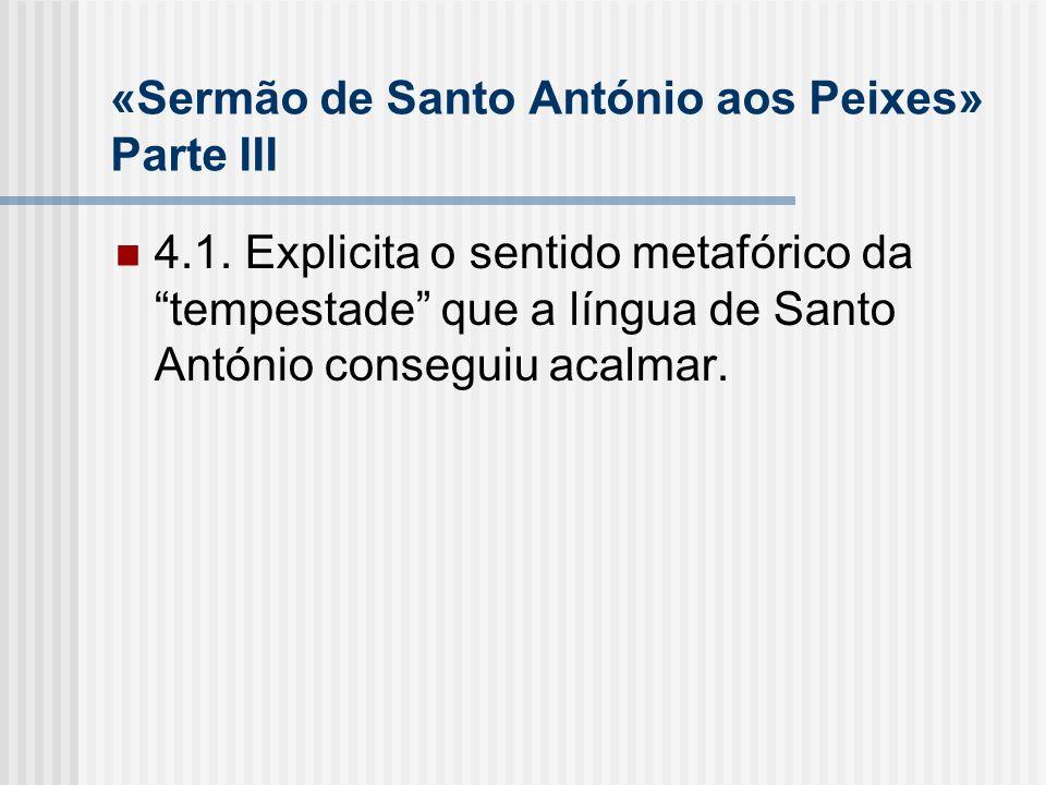 «Sermão de Santo António aos Peixes» Parte III